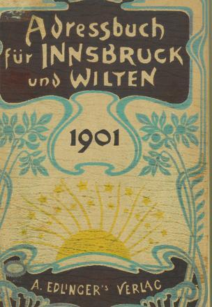 Adressbuch Innsbruck und Wilten 1901